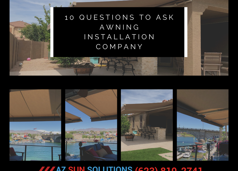 10 Questions to Ask Awning Installation Company